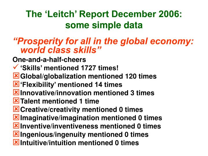 The 'Leitch' Report December 2006: some simple data