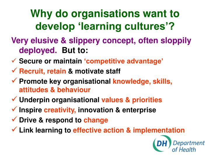Why do organisations want to develop 'learning cultures'?