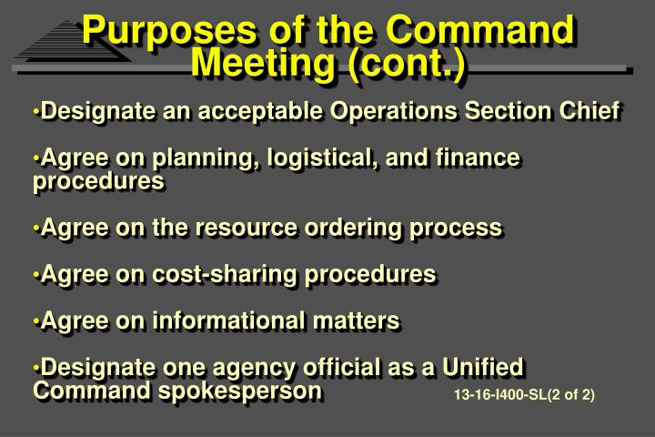 Purposes of the Command Meeting (cont.)
