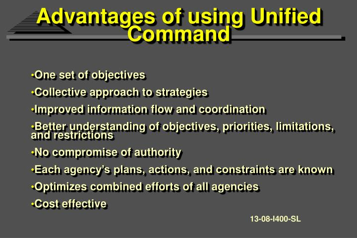 Advantages of using Unified Command