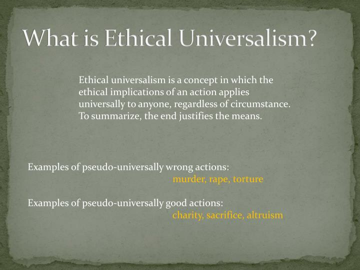 What is ethical universalism