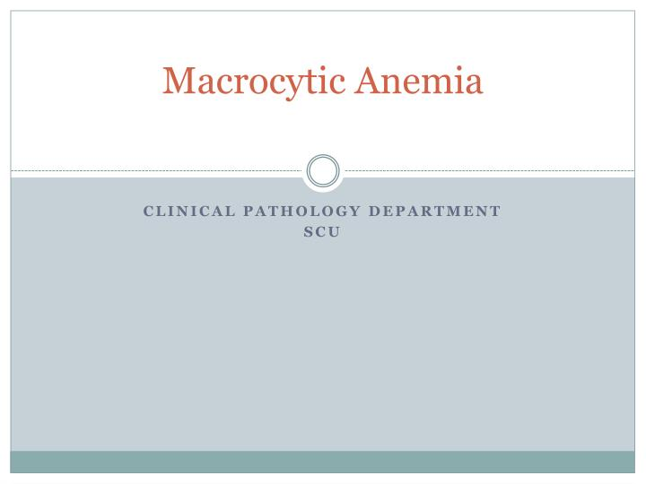 Macrocytic anemia