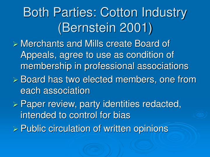 Both Parties: Cotton Industry (Bernstein 2001)
