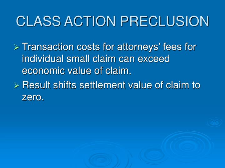 CLASS ACTION PRECLUSION