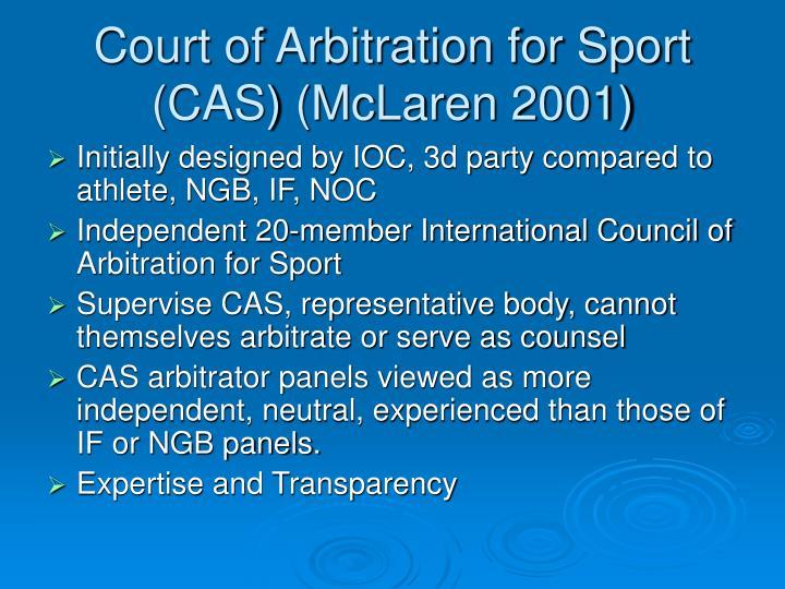 Court of Arbitration for Sport (CAS) (McLaren 2001)