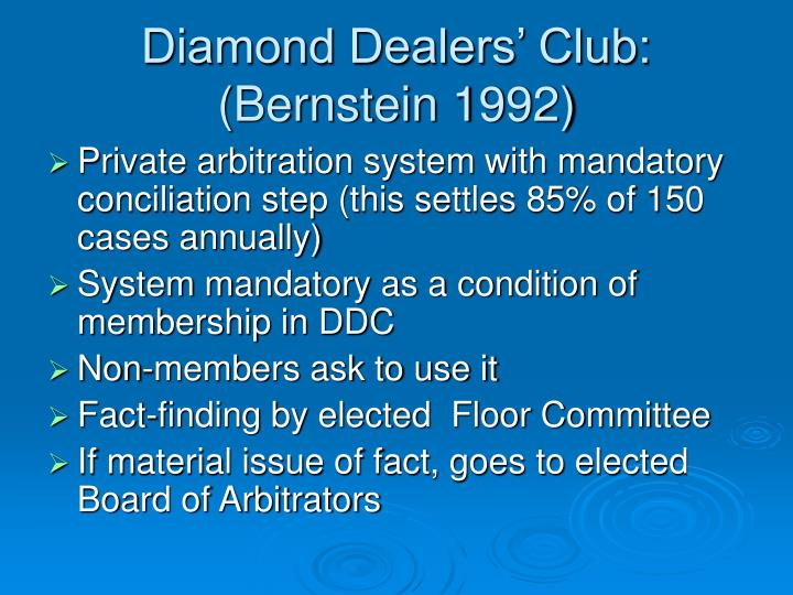Diamond Dealers' Club: (Bernstein 1992)