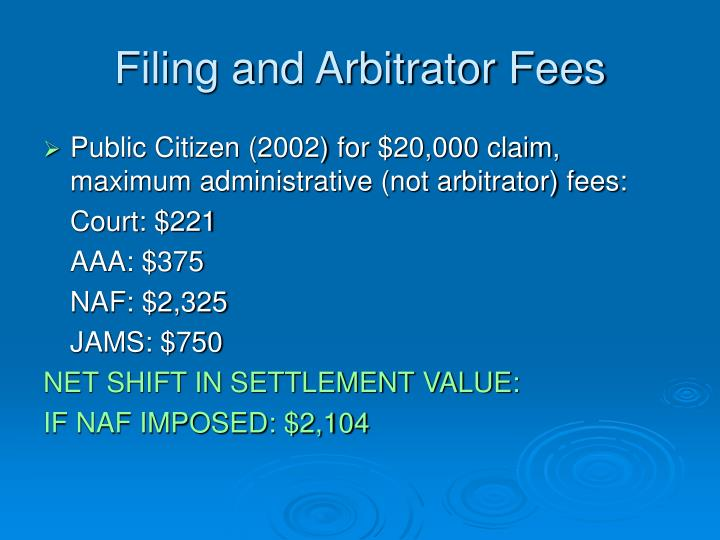 Filing and Arbitrator Fees