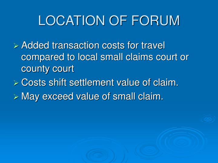 LOCATION OF FORUM