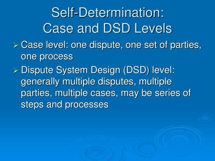 Self determination case and dsd levels