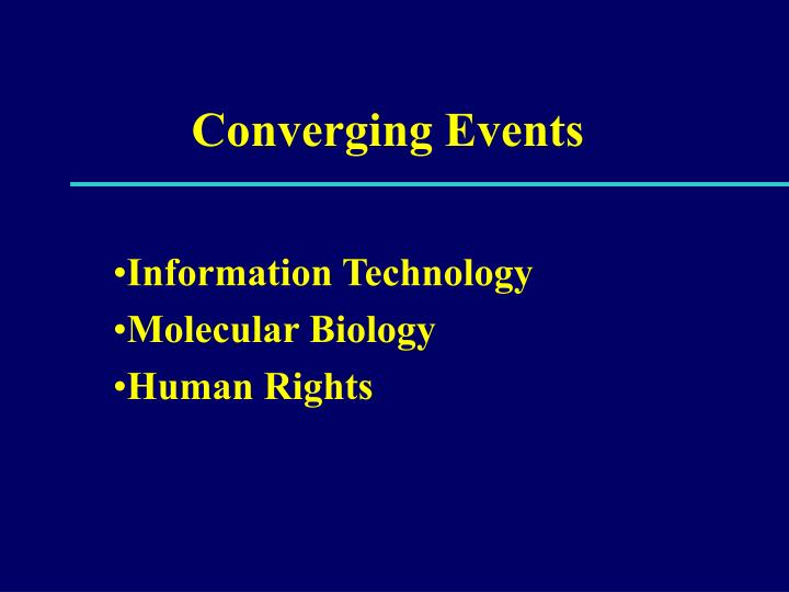 Converging Events