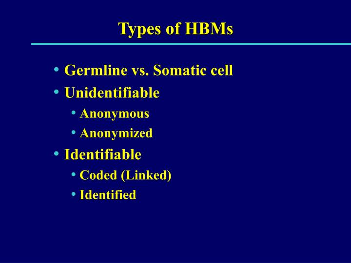 Types of HBMs