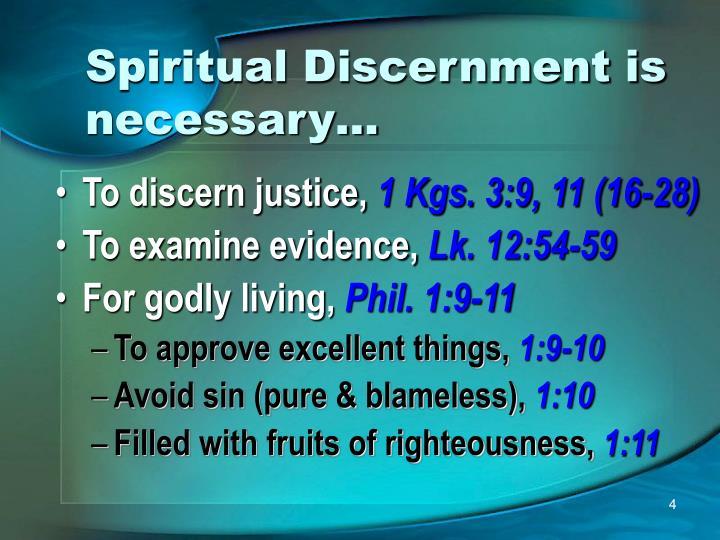 Spiritual Discernment is necessary…