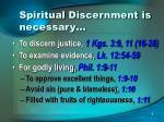 spiritual discernment is necessary