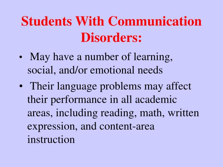 Students With Communication Disorders: