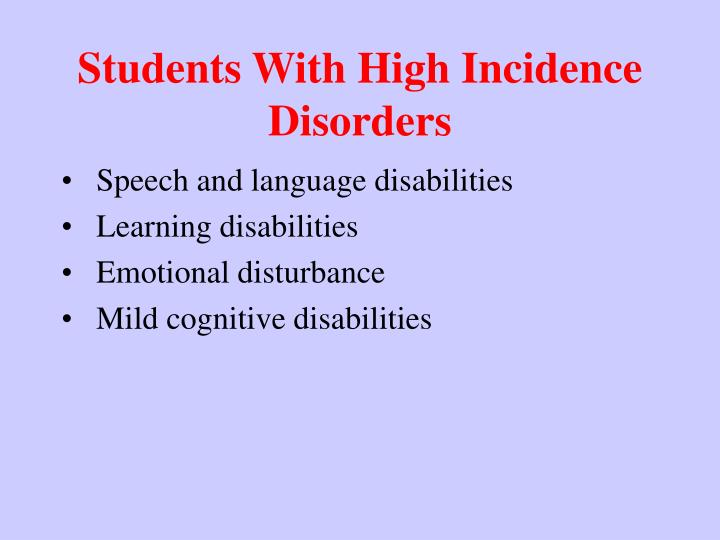 Students with high incidence disorders