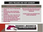 early release and heat advisory