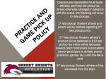 practice and game pick up policy