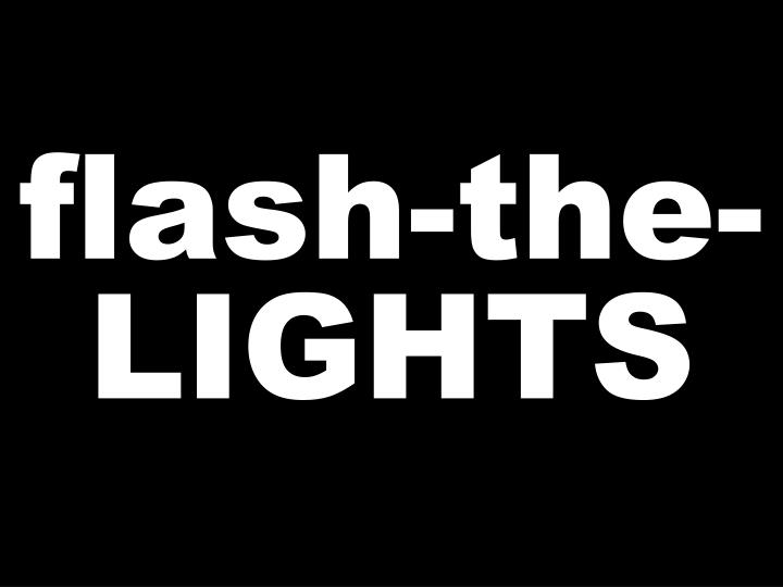 flash-the-LIGHTS