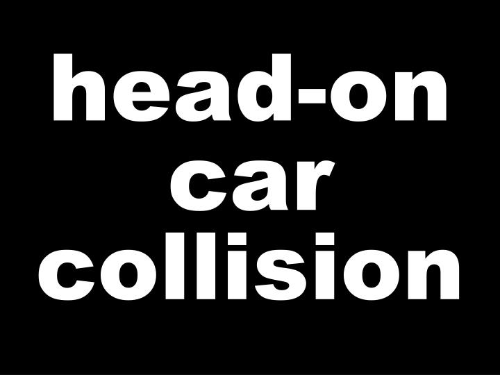 head-on car collision