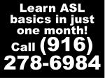 learn asl basics in just one month call 916 278 6984