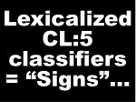 lexicalized cl 5 classifiers signs