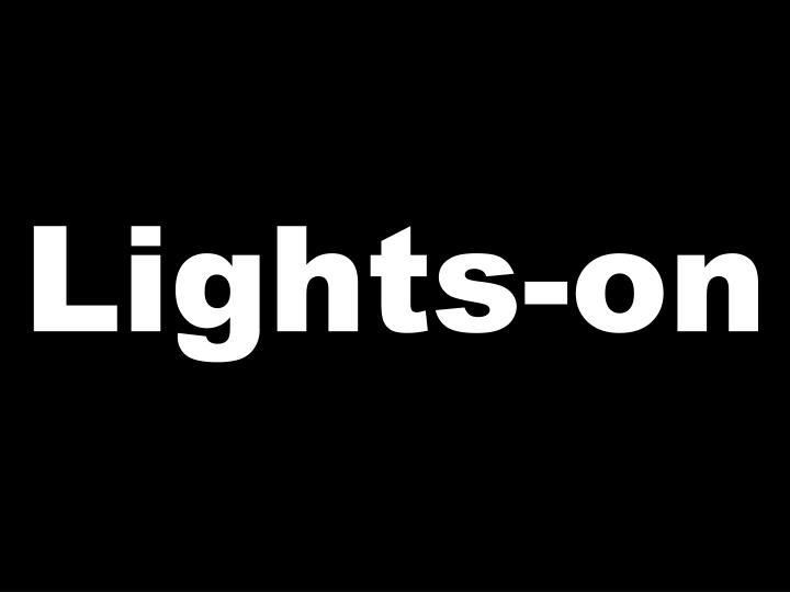 Lights-on