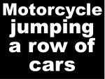 motorcycle jumping a row of cars
