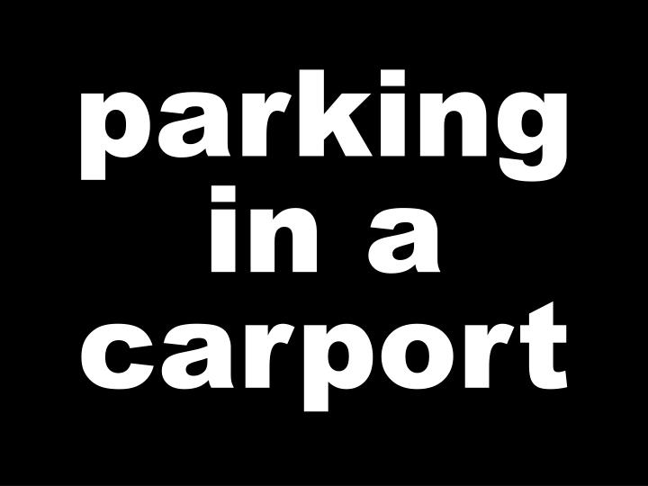 parking in a carport