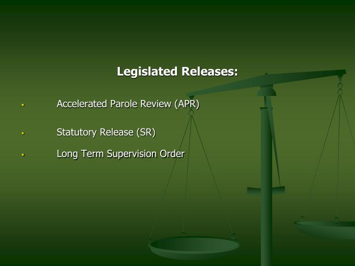 Legislated Releases: