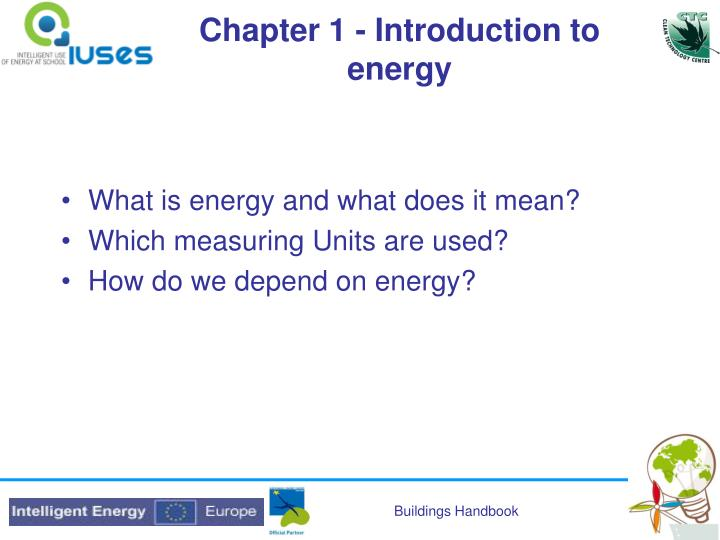 Chapter 1 - Introduction to energy