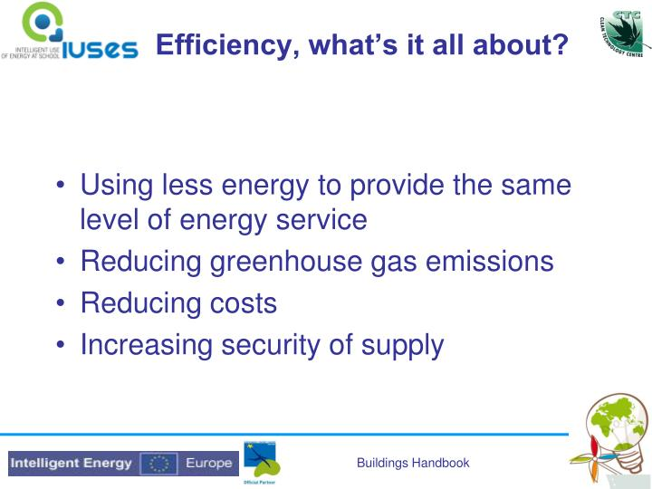 Efficiency, what's it all about?