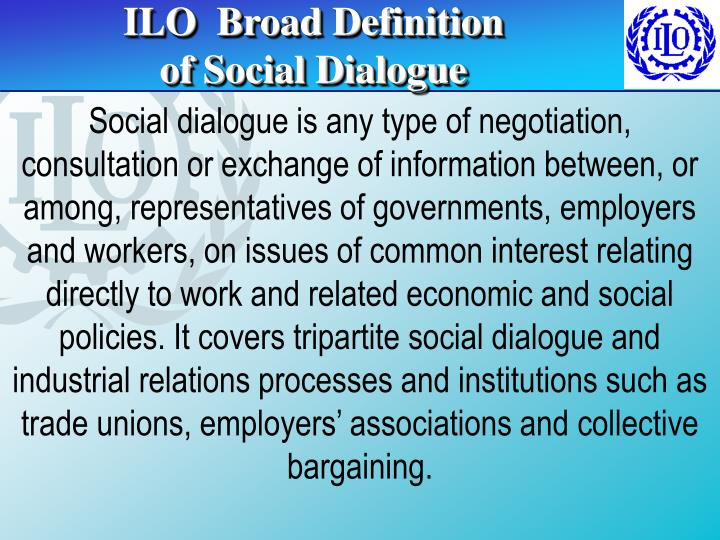 ILO  Broad Definition