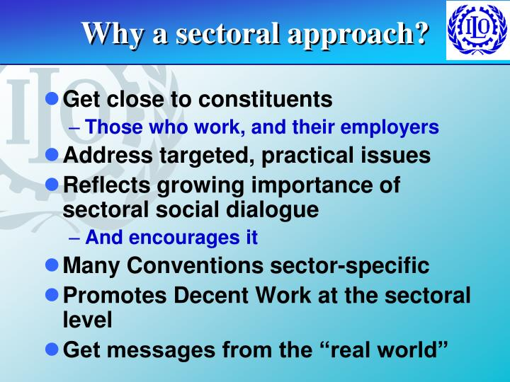 Why a sectoral approach?