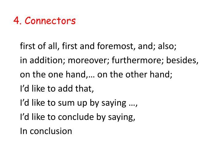 4. Connectors