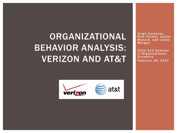 Organizational behavior analysis verizon and at t