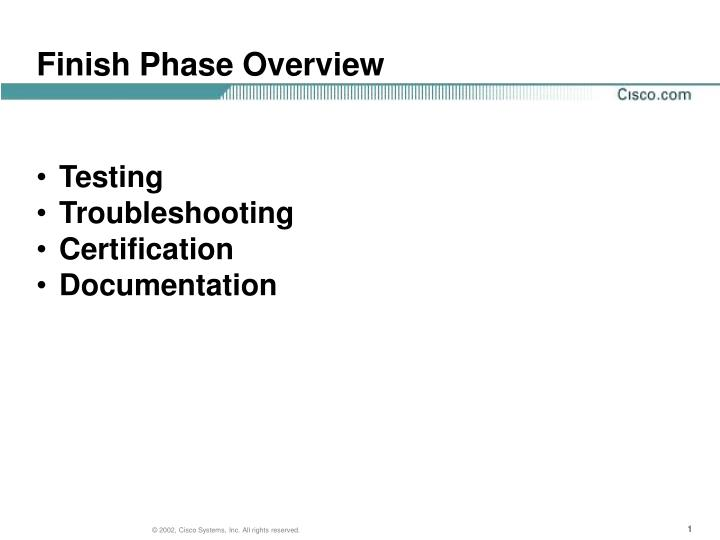 Finish phase overview