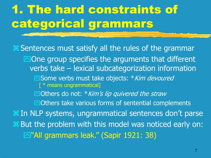 1. The hard constraints of categorical grammars