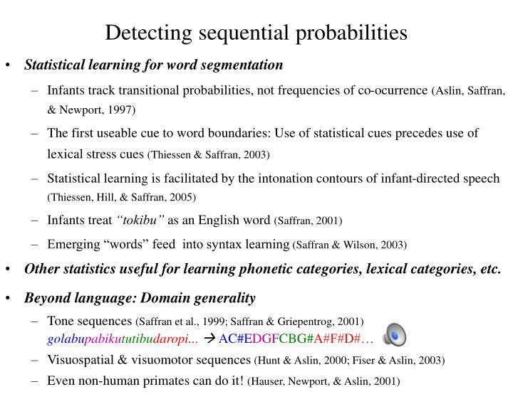 Detecting sequential probabilities