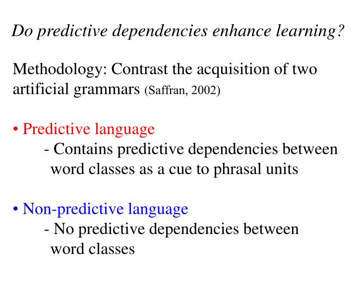 Do predictive dependencies enhance learning?