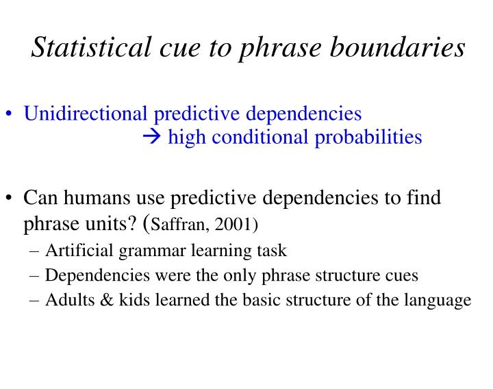 Statistical cue to phrase boundaries