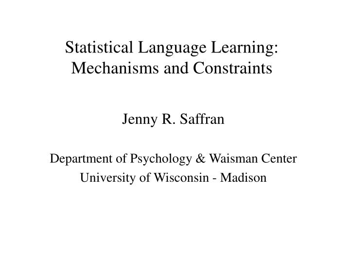Statistical Language Learning: