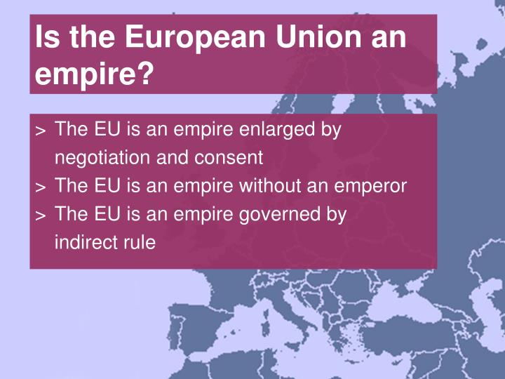 Is the european union an empire