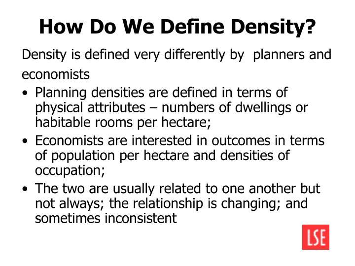How Do We Define Density?