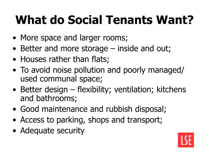 What do Social Tenants Want?