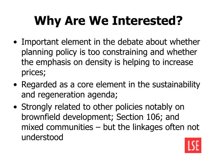 Why Are We Interested?