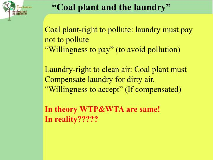 """Coal plant and the laundry"""