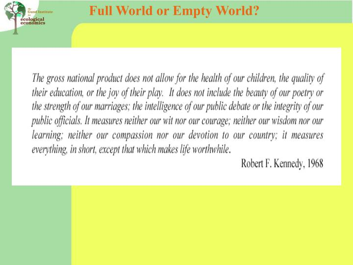 Full World or Empty World?