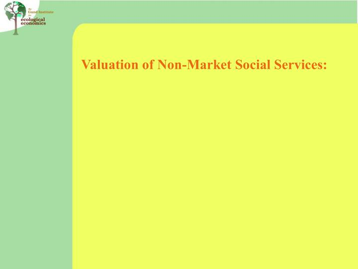 Valuation of Non-Market Social Services: