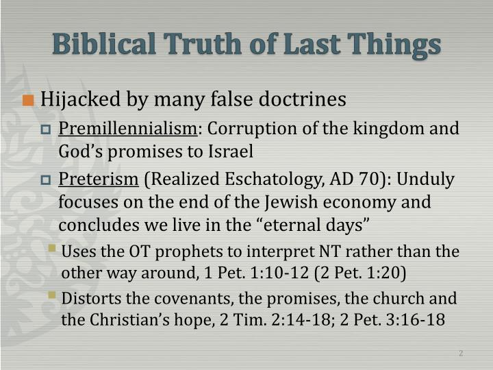 Biblical truth of last things