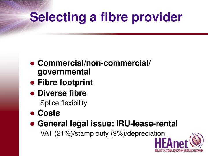 Selecting a fibre provider